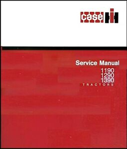 Case 1194 1294 1394 Tractor Service Overhaul Workshop Manual Cd 1902 Pages