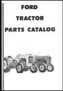Ford Tractor Parts Manual 4cyl 1953 1964 Naa 501 600 601 700 701 800 801 900 901