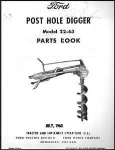 Ford Post Auger Hole Digger Model 22 63 Parts Manual