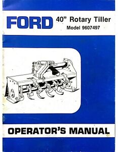 Ford Tractor 40 Rotary Tiller 9607497 Operator Inst Maint Manual 4607 1987