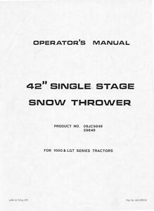 Ford Tractor 42 Single Stage Snow Blower For 1000 Lgt Tractors Operator Manua