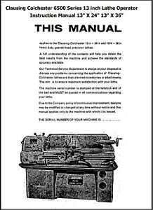 Clausing Colchester 13 in 6500 Series Lathe Operator Instruction Parts Manual