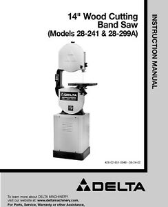 Delta 14 Inch Wood Cutting Band Saw 28 241 28 299a Instruction Maint Manual