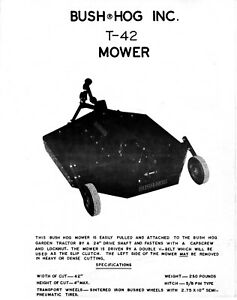 Bush Hog T 42 Mower first Edition Operator Inst Maint Service Parts Manual T