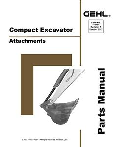 Gehl Compact Excavator Attachments Service Parts Manual 2007 8180