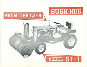 Bush Hog St 1 Snow Thrower first Edition Operator Inst Maint Service Parts M