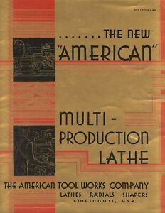 1944 American Tool Works Multi production Lathe Radials Shapers Brochure 444