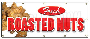 48 x120 Roasted Nuts Banner Sign Fresh Hot Signs Stand Peanuts