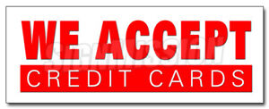 48 We Accept Credit Cards Decal Sticker Visa Mastercard Debit Discover