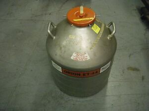 Orion Et 44 Liquid Nitrogen Cryogenic Dewar Used