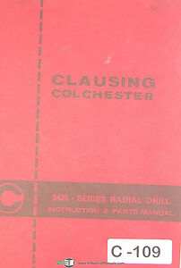 Clausing Colchester 8425 Series Radial Drill Instructions And Parts Manual 1993