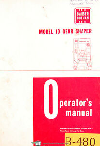 Barber Colman Model 10 Gear Shaper Operations Manual Year 1972