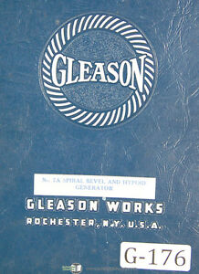 Gleason 7a Spiral Bevel Hypoid Generator Operators Instructions Manual 1943