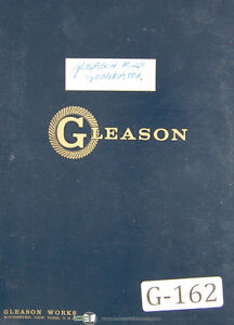 Gleason 12 Straight Bevel B Gear Generator Operators Instructions Manual 1964