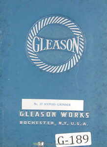 Gleason 27 Hypoid Grinder Operators Instruction Manual 1951