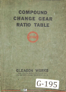 Gleason Comound Change Gear Ratio Table Manual 1950