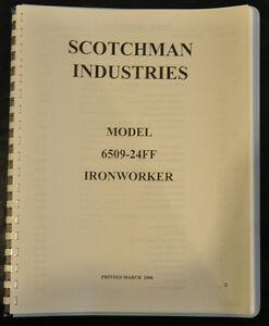 Scotchman 6509 24m Ironworker Operators Manual Parts