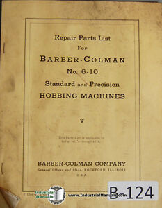 Barber Colman 6 10 Gear Hobbing Machine I 4374 Parts Lists Manual