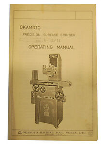 Okamoto Model 6 12 14 Precision Surface Grinder Operation Maintenance Manual