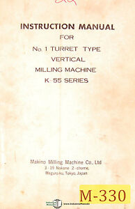 Makino K 55 Series 1 Turret Type Vertical Milling Machine Instruction Manual