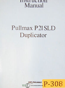 Pullmax P21 Duplicator Machine Instructions And Spare Parts Manual 1978