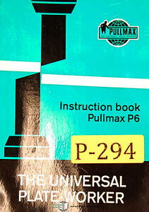 Pullmax P6 Universal Plate Worker Instructions And Parts Manual 1964