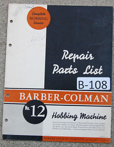 Barber Colman No 12 Hobbing Machine Repair Parts Manual