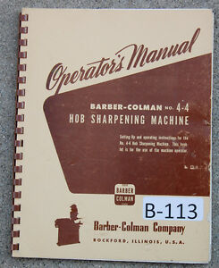 Barber Colman No 4 4 Gear Sharpening Machine Operations Manual