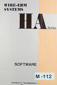 Mitsubishi Ha Series Wire Edm Systems Software Manual