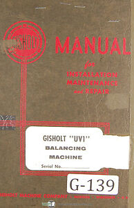 Gisholt Type S Balancing Machine Operators Maintenance Setup Manual 1951