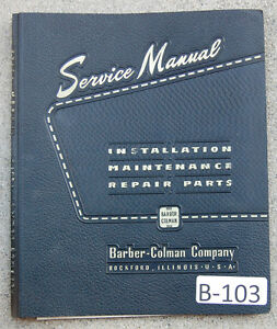 Barber Colman Type T Gear Hobbing Operation Maintenance Parts Manual 1946