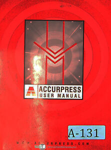 Accurpress 60 To 176 Ton And Up Press Brake User s Manual 2007