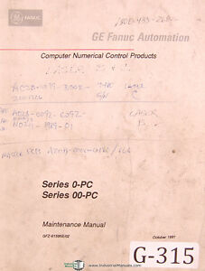Fanuc Ge 0 pc Oopc Cnc Automatic Maintenance operations Program Manual 1991