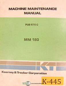Kearney Trecker Mm180 Milling Machine Center 250pg Maintenance Manual 1980