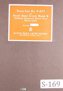 South Bend 9 B 12 Speed Motor Drive Bench Lathe P 677 Parts Manual 1943