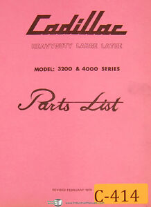 Cadillac 3200 4000 Series Lathe Parts List Manual 1978