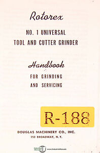 Rotorex No 1 Universal Tool And Cutter Grinder Service Manual