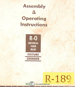R o Form Relief Fixture Grinder Operations And Assembly Manual