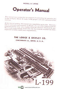 Lodge Shipley Model X Lathe Operators Instruction And Parts List Manual