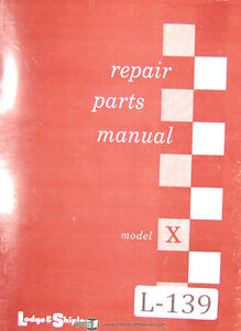 Lodge Shipley Model X Lathe Parts List Manual