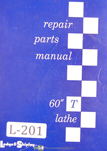 Lodge Shipley 60 Model T Chucking Lathe Parts List Manual 1953