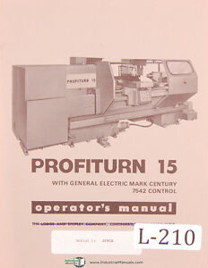 Lodge Shipley Profiturn 15 Ge Mark Century 7542 Control Lathe Operation Manual