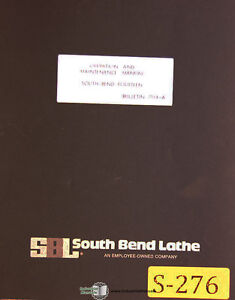 Southbend Fourteen 14 Lathe Operations Maintenance Parts Manual