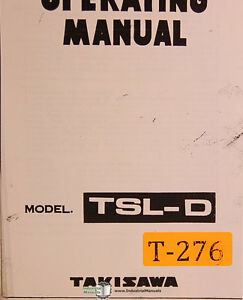 Takisawa Tsl d Lathe Operations And Wiring Diagrams Manual