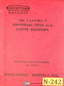 Norton 1 2 Tool And Cutter Grinder Instructions 1462 4 Parts Manual 1953