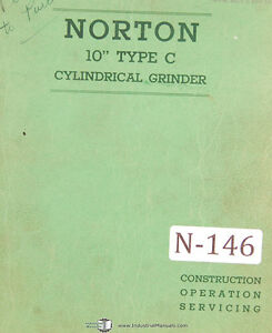 Norton 10 Type C Cylindrical Grinder 90 Page Operations And Service Manual