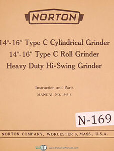 Norton 14 16 Type C Roll Hi swing Grinder Instruction Parts Manual