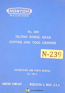 Norton 200 Tilting Head Grinder Instructions 746 2 Parts Manual 1963