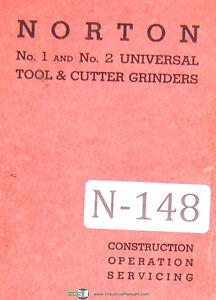 Norton No 1 2 Universal Tool Cutter Grinder Operations And Service Manual