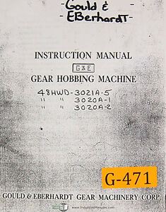 Gould Eberhardt 48 Hwd 3000 Series Gear Hobbing Instructions Manual 1960 Up